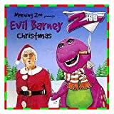 Z100 Morning Zoo Presents Evil Barney Christmas
