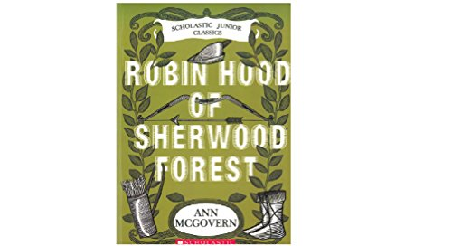 (Robin Hood of Sherwood Forest (Scholastic Junior Classics))