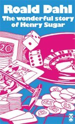 book cover of The Wonderful Story of Henry Sugar and Six More