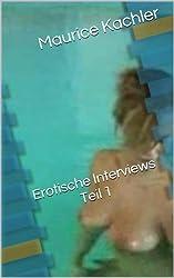 Teil 1 - Erotische Interviews