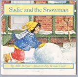 Sadie and the Snowman, Allen Morgan, 0590418262