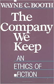 Book The Company We Keep: An Ethics of Fiction by Wayne C. Booth (1989-12-15)