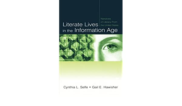 Literate Lives in the Information Age: Narratives of Literacy From the United States