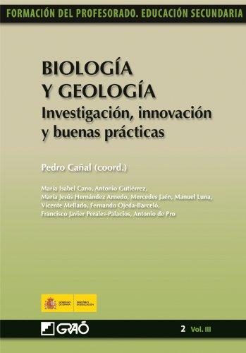 Biología y Geología. Investigación, innovación y buenas prácticas
