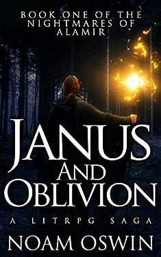 Janus and Oblivion: A LitRPG Saga (The Nightmares of Alamir Book 1)
