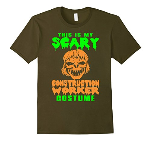 [Men's My Scary Construction Worker Costume Halloween T Shirt 3XL Olive] (Man Construction Worker Costume)