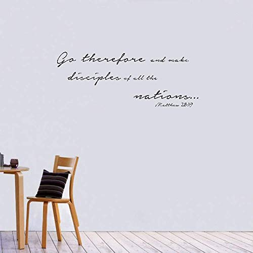 Wall Sticker Quote Wall Decal Funny Wallpaper Removable Vinyl Go Therefore and Make Disciples of All The Nations Christian God Scripture Bible Verse (Go Therefore And Make Disciples Of All Nations)