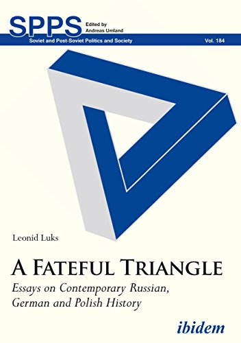 - A Fateful Triangle: Essays on Contemporary Russian, German, and Polish History (Soviet and Post-Soviet Politics and Society)