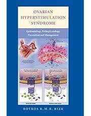 Ovarian Hyperstimulation Syndrome: Epidemiology, Pathophysiology, Prevention and Management