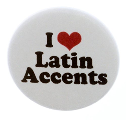 I Love Latin Accents MAGNET - Accent Language