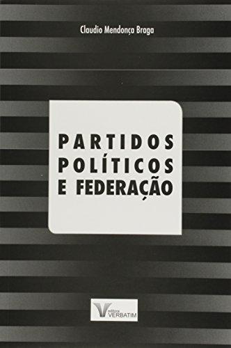 Partidos Políticos e Federação