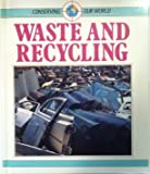 Waste and Recycling, Barbara James, 0811423867