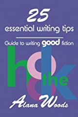 25 essential writing tips: guide to writing good fiction Paperback