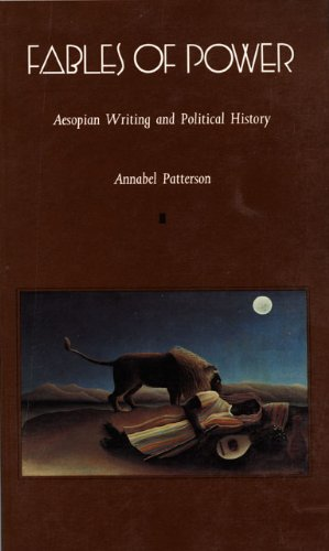 Fables of Power: Aesopian Writing and Political History (Post-Contemporary Interventions)