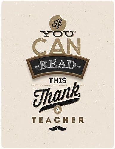 if you can read this thank a teacher teachers grading book planner