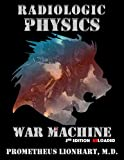 Radiologic Physics - War Machine - Reloaded