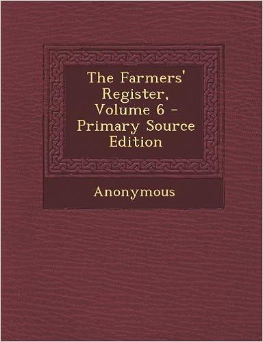 Farmers' Register, Volume 6