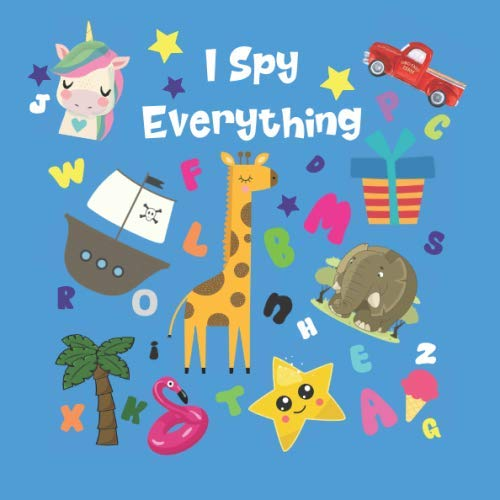 I Spy Everything: Alphabet Picture Puzzle Book for Preschoolers | Seek and Find Alphabet Things | Children