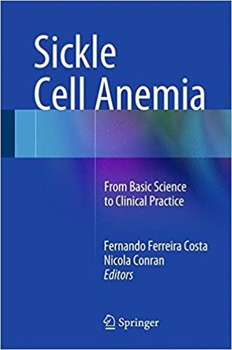 Sickle Cell Anemia: From Basic Science to Clinical Practice