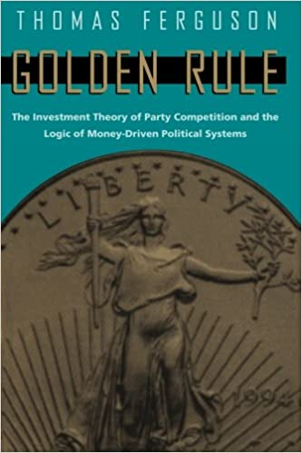 Golden Rule: The Investment Theory of Party Competition and the ...