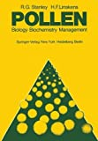 img - for Pollen: Biology Biochemistry Management by R.G. Stanley (2011-12-25) book / textbook / text book