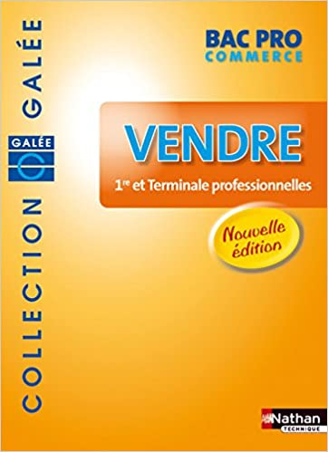 VENDRE BAC PRO COMMER GALEE 08 pdf ebook