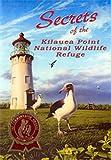 Secrets of the Kilauea Point National Wildlife Refuge