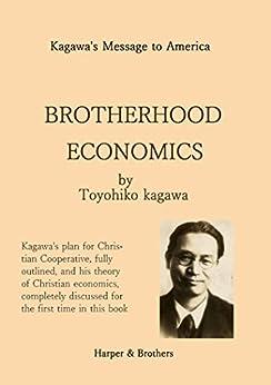 Brotherhood Economics by [Toyohiko Kagawa]