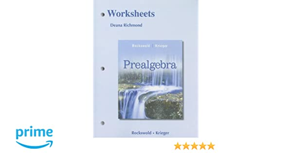 Worksheets for Prealgebra: Gary K. Rockswold, Terry A. Krieger ...