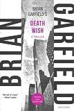 Death Wish, Brian Garfield, 146830366X