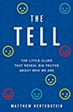 The Tell, Matthew Hertenstein, 046503165X