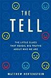 The Tell, Matthew Hertenstein, 046503165X
