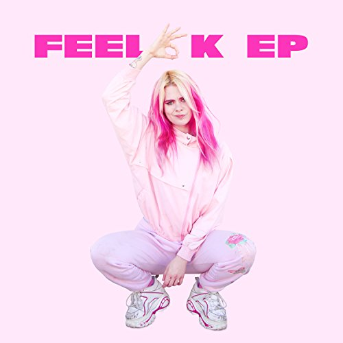 Feel OK - EP [Explicit]