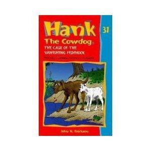 (Hank the Cowdog - The Case of the Vanishing Fishhook (#9342))