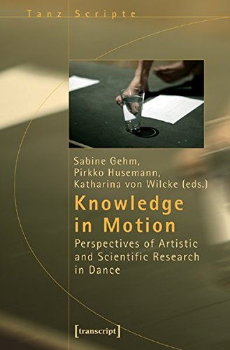 knowledge-in-motion-perspectives-of-artistic-and-scientific-research-in-dance-critical-dance-studies