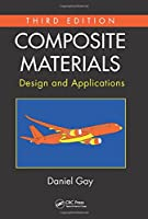 Composite Materials: Design and Applications, 3rd Edition