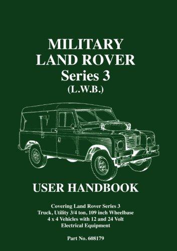 Lw Series (Military Land Rover Series 3 (L.W.B.) User Handbook)