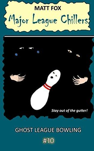 Ghost League Bowling (Major League Chillers)