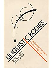 Linguistic Bodies: The Continuity between Life and Language
