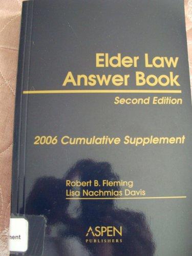 Read Online Elder Law Answer Book, 2nd Edition, 2006 Cumulative Supplement ebook