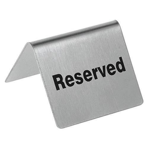 HUBERT Reserved Table Tent Sign Stainless Steel - 2 1/2 W x 2'' D x 2 3/16 H by Hubert