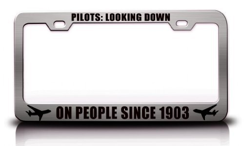 License Plate Covers Pilots Looking Down On People Since 1903 Aviation Steel Metal Chrome License Plate Frame