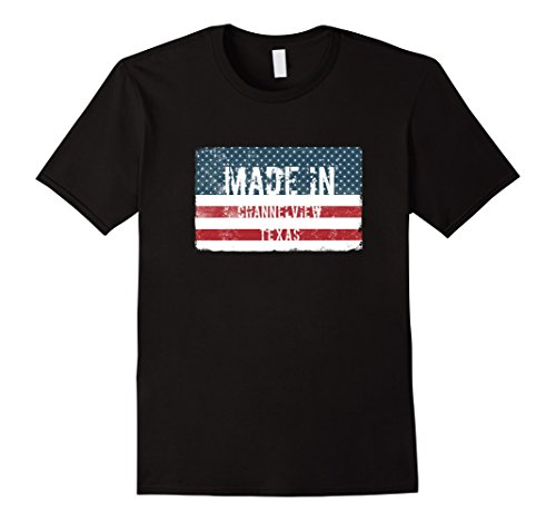 Made in Channelview, Texas T-shirt
