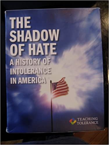 ? what are some of the underlying causes of intolerance? shadow of hate