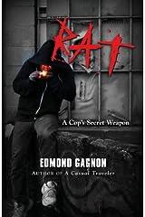 Rat: A Cop's Secret Weapon by Edmond Gagnon (2013-06-15) Paperback