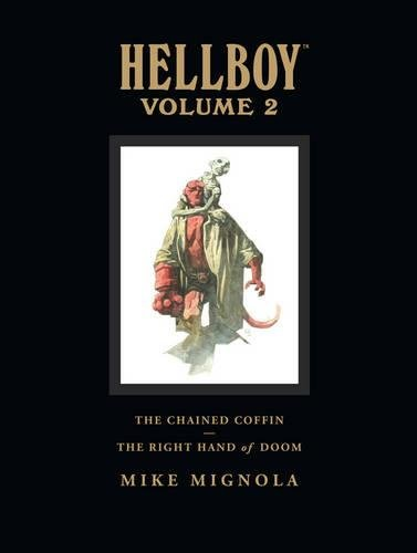 Hellboy Library Edition, Volume 2: The Chained Coffin, The Right Hand of Doom, and Others