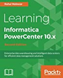 Learning Informatica PowerCenter 10.x -