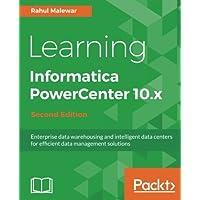 Learning Informatica PowerCenter 10.x -