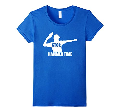 Hammer Time T-shirt - Womens Stop. Hammer Time - Ultimate Frisbee T-shirt - TeeJunkee Large Royal Blue