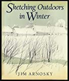 Sketching Outdoors in Winter, Jim Arnosky, 0688062903